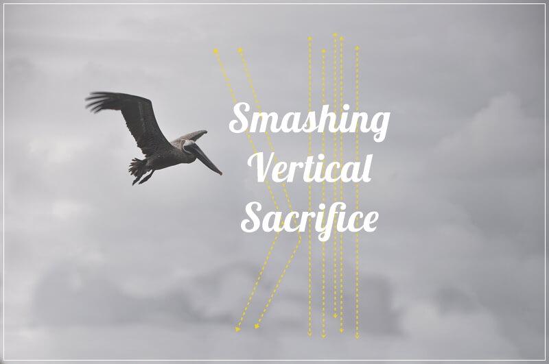 Vertical sacrifice