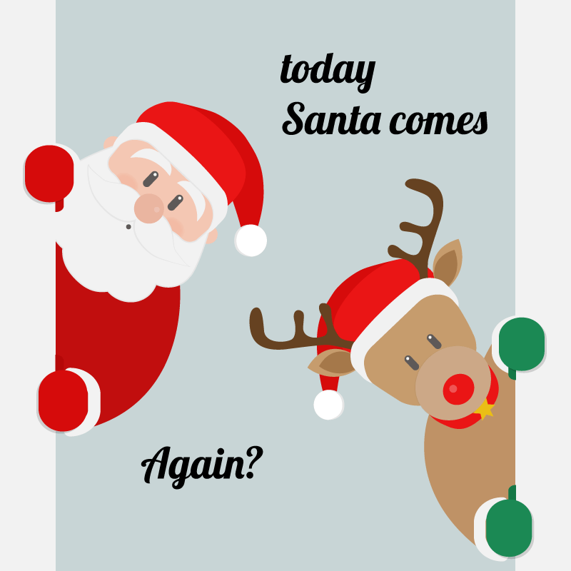 Tonight Santa comes