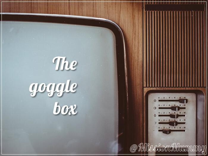 The goggle box