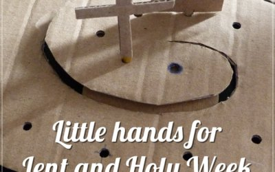 Little hands for lent and holy week.